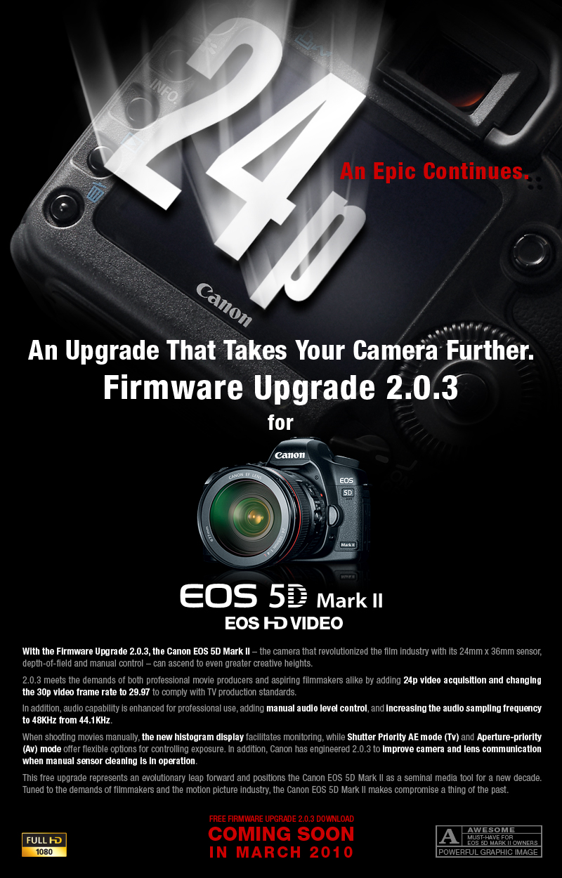 London 2nd March 2010 Canon Today Pre Announces The Release Of A Firmware Update For Multiple Award Winning EOS 5D Mark II